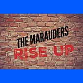 Play & Download Rise Up by Los Marauders | Napster