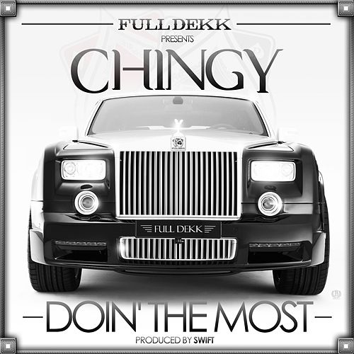 Doin' the Most - Single von Chingy