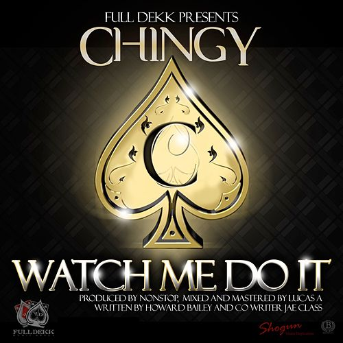 Watch Me Do It - Single von Chingy