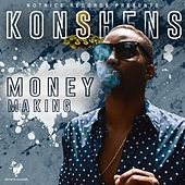 Play & Download Money Making by Konshens | Napster