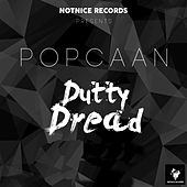 Play & Download Dutty Dread by Popcaan | Napster