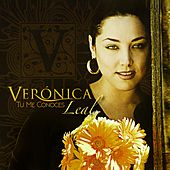 Play & Download Tu Me Conoces by Veronica Leal | Napster