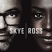 Skye & Ross by Skye & Ross