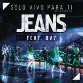 Play & Download Sólo Vivo para Ti (Vivo para Ti) (20 Años: En Vivo) by The Jeans | Napster
