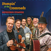 Play & Download Stompin' at the Crossroads by Squeezebox Stompers | Napster
