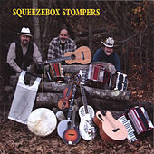 Play & Download Squeezebox Stompers by Squeezebox Stompers | Napster