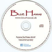 Play & Download Fyrene Fra Polen by Blue Hawaii | Napster