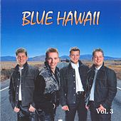 Blue Hawaii Vol 3 by Blue Hawaii