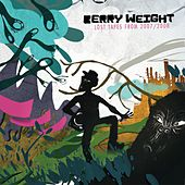 Play & Download Lost Tapes from 2007/2008 by Berry Weight | Napster