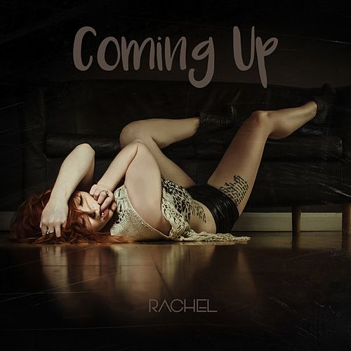 Play & Download Coming Up by Rachel   Napster