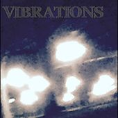 Vibrations by Peter Paul