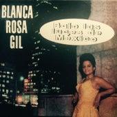 Play & Download Bajo las Luces de México by Blanca Rosa Gil   Napster