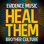 Play & Download Heal Them by Brother Culture | Napster