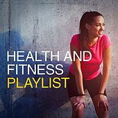 Play & Download Health and Fitness Playlist by Various Artists | Napster