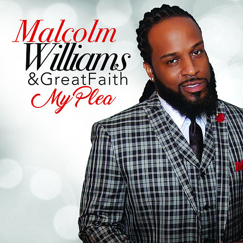 Play & Download My Plea by Malcolm Williams | Napster