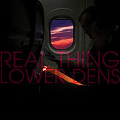 Play & Download Real Thing by Lower Dens | Napster