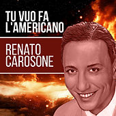 Tu vuo fa l'americano di Renato Carosone
