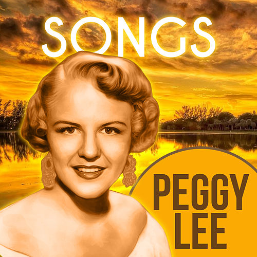 Play & Download Songs by Peggy Lee | Napster