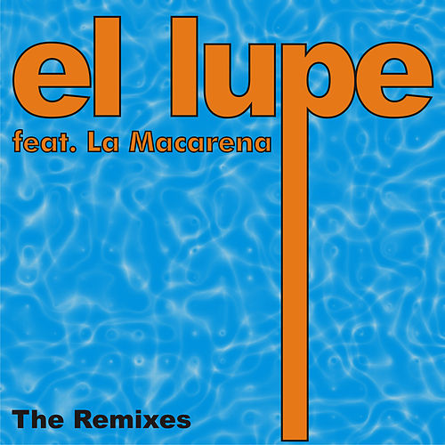 The Remixes by La Lupe