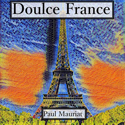 Play & Download Doulce france by Paul Mauriat | Napster