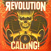 Play & Download Revolution Calling! by Various Artists | Napster