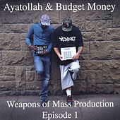 Weapons of Mass Production: Episode 1 by Various Artists