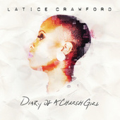 Play & Download Diary Of A Church Girl by Latice Crawford | Napster