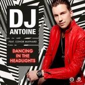 Dancing in the Headlights von DJ Antoine