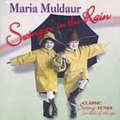 Play & Download Swingin' In The Rain by Maria Muldaur | Napster