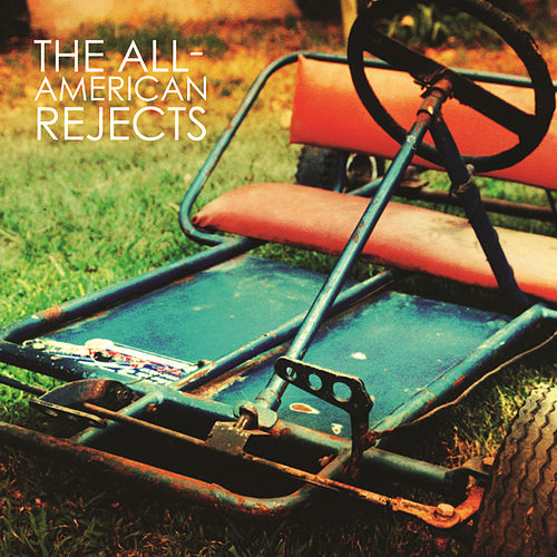 Play & Download The All-American Rejects by The All-American Rejects | Napster