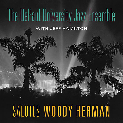 Play & Download Salutes Woody Herman by Jeff Hamilton | Napster