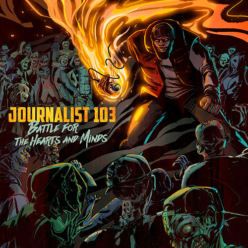 Play & Download Battle for the Hearts and Minds by Journalist 103 | Napster