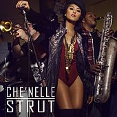 Play & Download Strut - Single by Che'Nelle | Napster