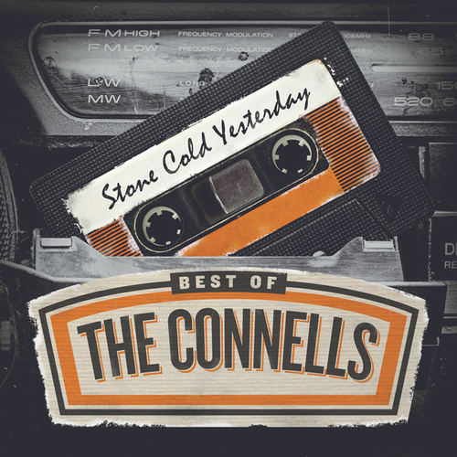 Play & Download Stone Cold Yesterday: Best Of The Connells by The Connells | Napster