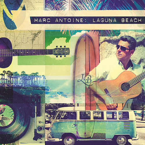 Play & Download Laguna Beach by Marc Antoine | Napster