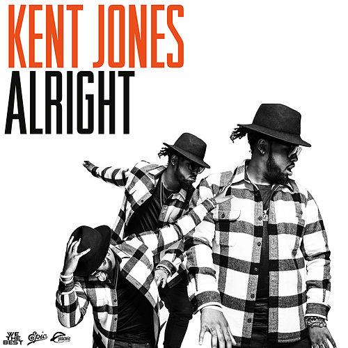 Alright by Kent Jones