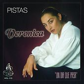 Play & Download Un Dia Que Pasa (Pistas) by Veronica Leal | Napster