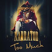 Play & Download Too Much by The Narrator | Napster
