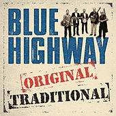 Play & Download Original Traditional by Blue Highway | Napster