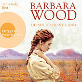 Play & Download Dieses goldene Land (Gekürzte Lesung) by Barbara Wood | Napster