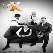 Play & Download Só Mais uma Noite by The Lox | Napster