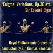 Play & Download Sir Edward Elgar: 'Enigma' Variations, Op.36 etc. by Sir Thomas Beecham | Napster