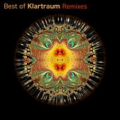 Play & Download Best of Klartraum Remixes by Various Artists | Napster