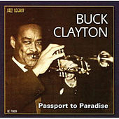 Play & Download Passport To Paradise by Buck Clayton | Napster