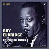 I Remember Harlem by Roy Eldridge