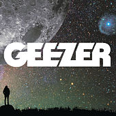 Play & Download Geezer by Geezer | Napster