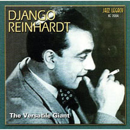 Play & Download The Versatile Giant by Django Reinhardt | Napster