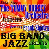 Play & Download Big Band Jazz Greats, Vol. 5 by Tommy Dorsey | Napster