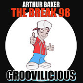 Play & Download The Break 98 by Arthur Baker | Napster