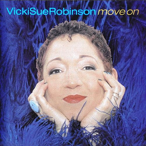 Move On by Vickie Sue Robinson